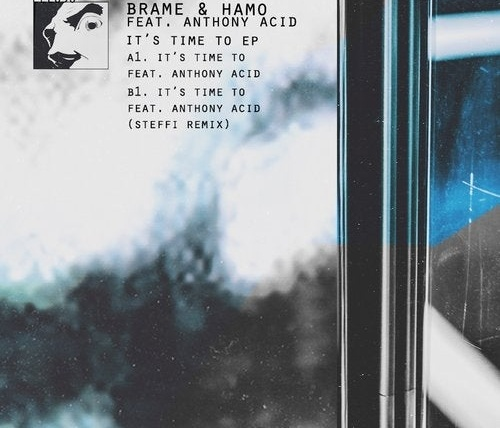 Brame & Hamo & Anthony Acid - It's time to EP cover