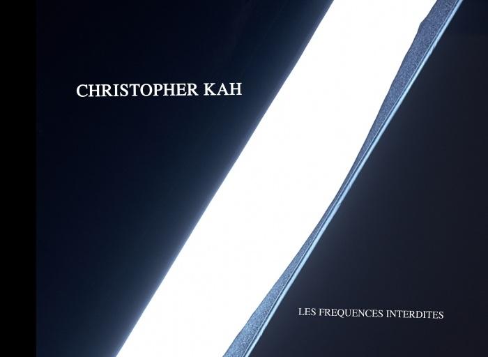 Christopher Kah Les fréquences interdites