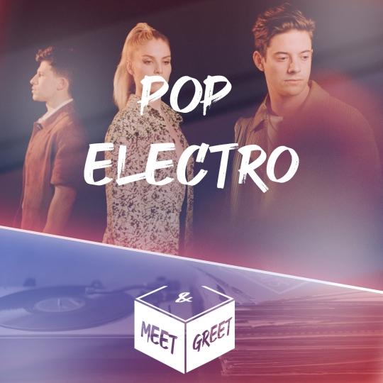 Playlist - Pop & Electro Meet & Greet